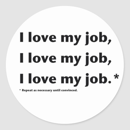 Amo a mi pegatina de Job*