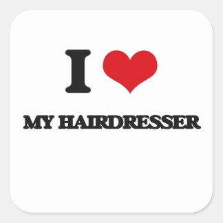 Amo a mi peluquero calcomanías cuadradass