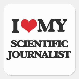 Amo a mi periodista científico pegatinas cuadradases personalizadas