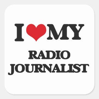 Amo a mi periodista de radio pegatina cuadradas