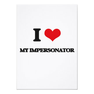 Amo a mi personificador invitación 12,7 x 17,8 cm