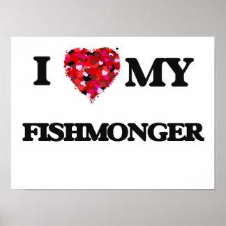 Amo a mi pescadero póster
