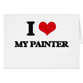 Amo a mi pintor tarjeta de felicitación