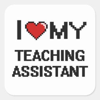 Amo a mi profesor ayudante pegatina cuadrada
