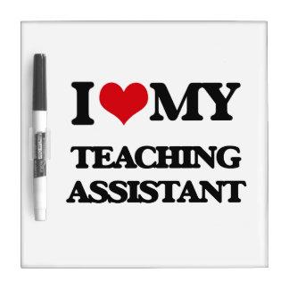 Amo a mi profesor ayudante pizarra blanca
