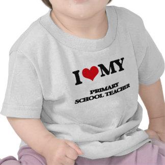 Amo a mi profesor de escuela primario camisetas