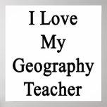 Amo a mi profesor de la geografía posters