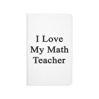 Amo a mi profesor de matemáticas cuadernos grapados