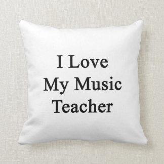 Amo a mi profesor de música cojin