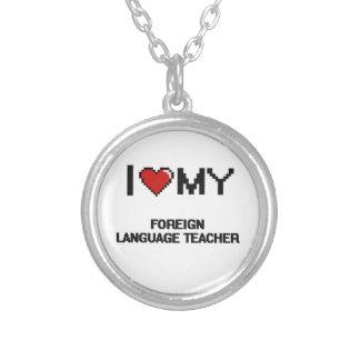Amo a mi profesor del idioma extranjero colgante redondo