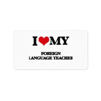 Amo a mi profesor del idioma extranjero etiquetas de dirección