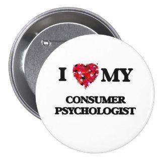 Amo a mi psicólogo del consumidor chapa redonda 7 cm