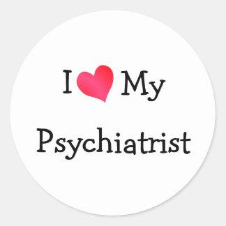 Amo a mi psiquiatra pegatina redonda