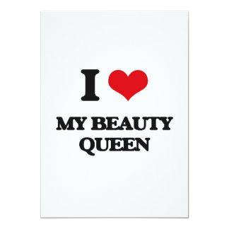 """Amo a mi reina de belleza invitación 5"""" x 7"""""""