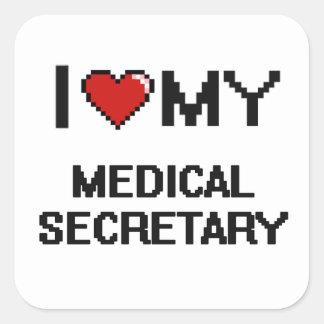 Amo a mi secretaria médica pegatina cuadrada