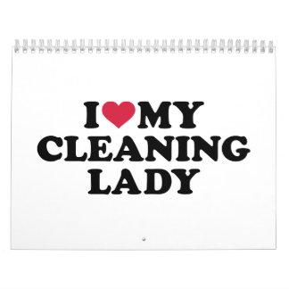 Amo a mi señora de la limpieza calendarios
