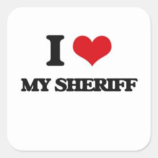 Amo a mi sheriff pegatina cuadrada