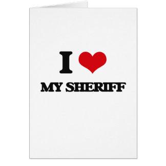 Amo a mi sheriff tarjeta de felicitación