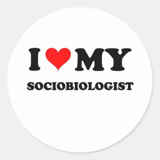 Amo a mi Sociobiologist Pegatina Redonda