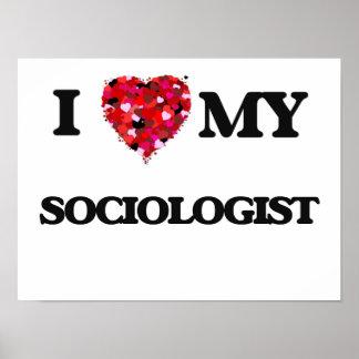 Amo a mi sociólogo póster