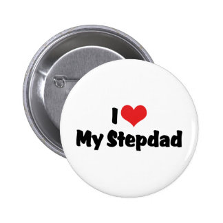 Amo a mi Stepdad Pin Redondo De 2 Pulgadas