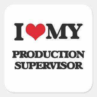 Amo a mi supervisor de la producción calcomanías cuadradas