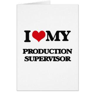 Amo a mi supervisor de la producción felicitación
