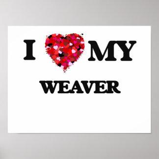 Amo a mi tejedor póster