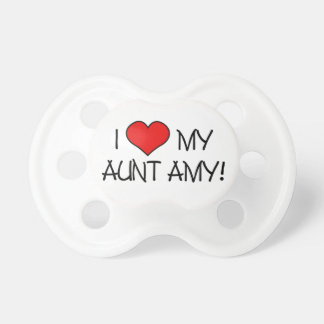 Amo a mi tía Amy Chupetes De Bebe