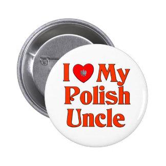 Amo a mi tío polaco pin redondo de 2 pulgadas