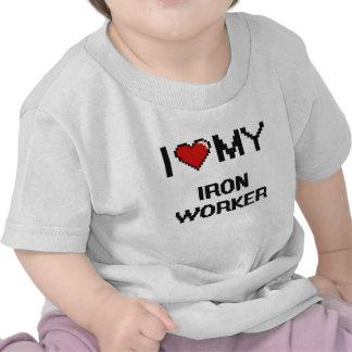 Amo a mi trabajador del hierro camisetas