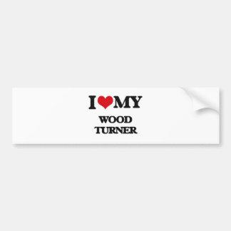 Amo a mi Turner de madera Etiqueta De Parachoque