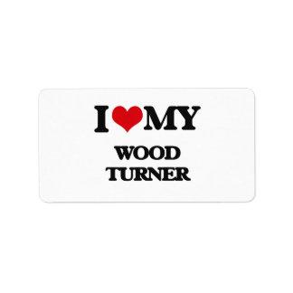 Amo a mi Turner de madera Etiqueta De Dirección