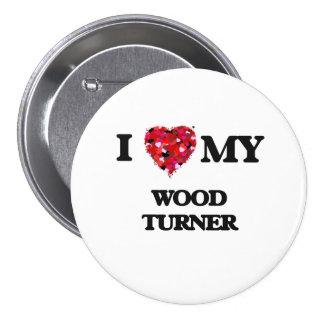 Amo a mi Turner de madera Pin Redondo 7 Cm
