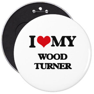 Amo a mi Turner de madera Pin