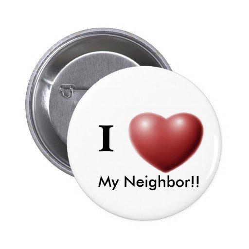 ¡Amo a mi vecino!! Botón Pins