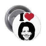 Amo a Michelle Obama Pin Redondo De 2 Pulgadas