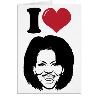 Amo a Michelle Obama Tarjeta De Felicitación