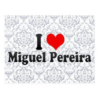 Amo a Miguel Pereira, el Brasil Tarjeta Postal