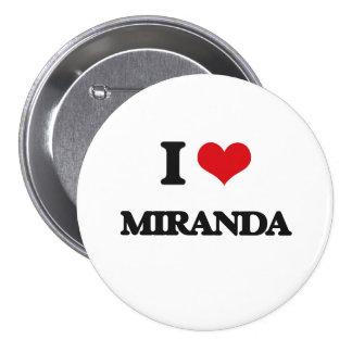 Amo a Miranda Pin Redondo De 3 Pulgadas