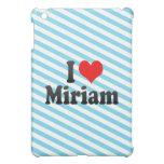 Amo a Miriam