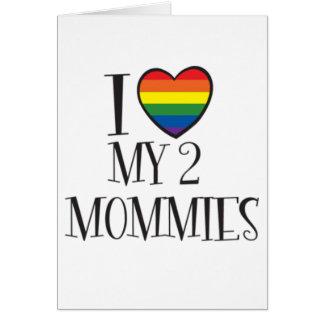 Amo a mis 2 MAMÁS Tarjetón