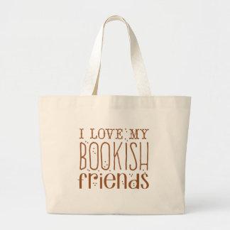 amo a mis amigos estudiosos bolsa de tela grande