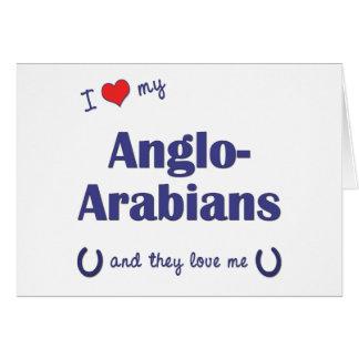 Amo a mis Anglo-Árabes (los caballos múltiples) Tarjetas