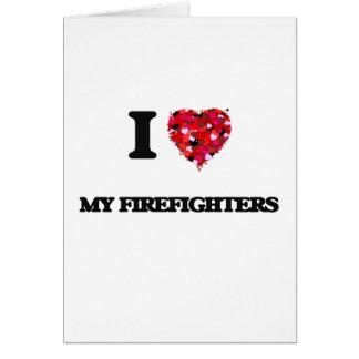 Amo a mis bomberos tarjeta de felicitación
