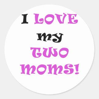 Amo a mis dos mamáes etiquetas redondas