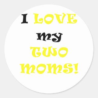 Amo a mis dos mamáes pegatina redonda