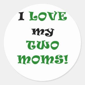 Amo a mis dos mamáes pegatinas redondas