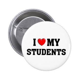 Amo a mis estudiantes pin redondo de 2 pulgadas