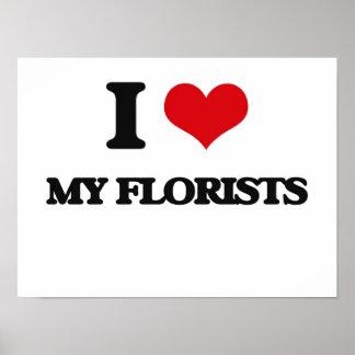 Amo a mis floristas póster